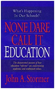 None Dare Call It Education